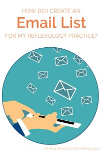 how to create email list for reflexology practice