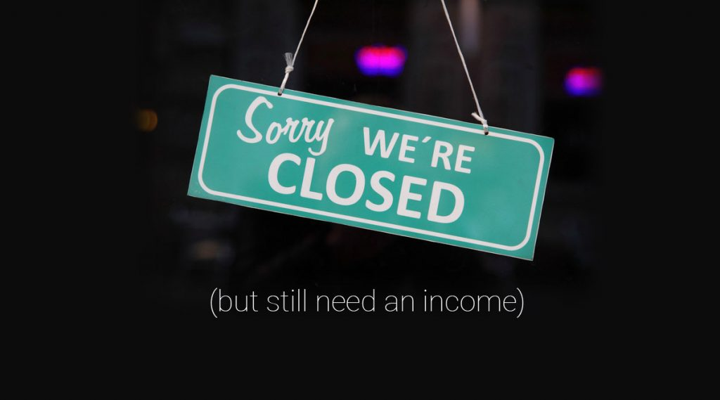 closed business income ideas