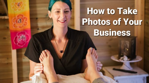 How to Take Photos of Your Business (Without Breaking the Bank)