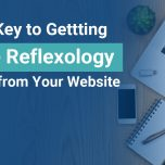 What's the most important part of your Reflexology Business' Website?