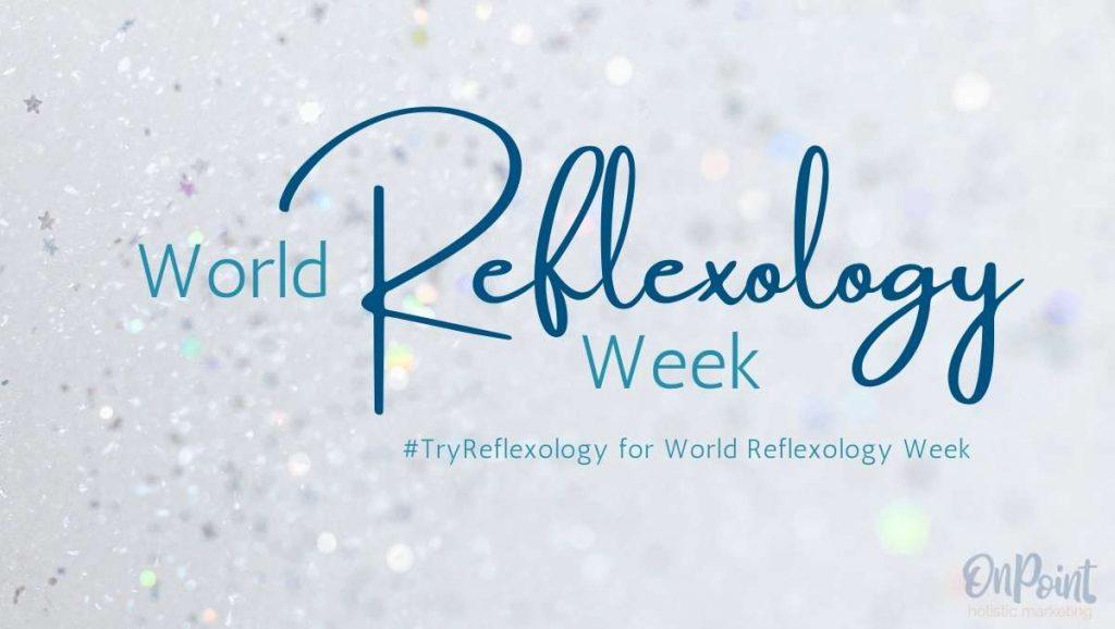 World reflexology Week